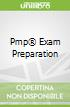 Pmp® Exam Preparation