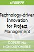 Technology-driven Innovation for Project Management