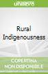 Rural Indigenousness
