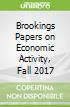 Brookings Papers on Economic Activity, Fall 2017