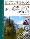 Encyclopedia of American Enviromental History