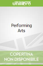 Performing Arts libro in lingua di Not Available (NA)