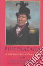 Pushmataha libro in lingua di Lincecum Gideon, O'Brien Greg (INT)