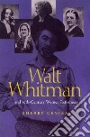 Walt Whitman and Nineteenth-century Women Reformers