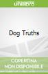 Dog Truths