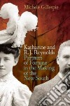Katharine and R. J. Reynolds