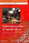Improving Learning in Uganda