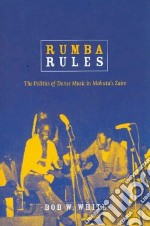 Rumba Rules libro in lingua di White Bob W.