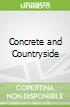 Concrete and Countryside