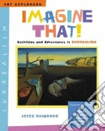 Imagine That! libro in lingua di Raimondo Joyce