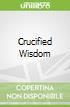 Crucified Wisdom