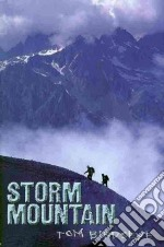 Storm Mountain libro in lingua di Birdseye Tom