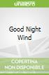 Good Night Wind