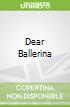 Dear Ballerina