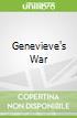 Genevieve's War