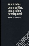 Sustainable Communities, Sustainable Development