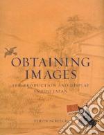 Obtaining Images libro in lingua di Screech Timon