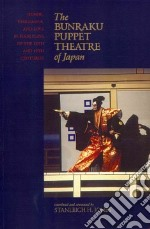 Bunraku Puppet Theatre of Japan libro in lingua di Jones Stanleigh H. (TRN)