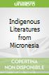 Indigenous Literatures from Micronesia