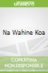 Na Wahine Koa