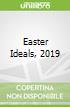 Easter Ideals, 2019