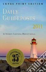 Daily Guideposts 2011 libro in lingua di Adriance Anne, Alborghetti Marci, Angus Fay, Attaway Andrew, Attaway Julia