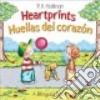 Heartprints / Huellas Del Corazon