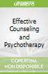 Effective Counseling and Psychotherapy