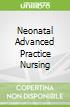 Neonatal Advanced Practice Nursing