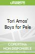 Tori Amos' Boys for Pele