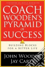 Coach Wooden's Pyramid of Success libro in lingua di Wooden John, Carty Jay