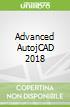 Advanced AutojCAD 2018