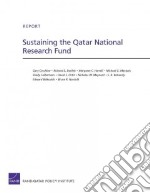 Sustaining the Qatar National Research Fund libro in lingua di Cecchine Gary, Darilek Richard E., Harrell Margaret C., Mattock Michael G., Culbertson Shelly
