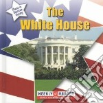 The White House libro in lingua di Ashley Susan
