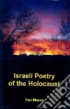 Israeli Poetry of the Holocaust