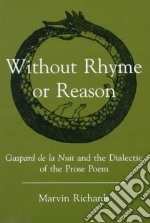 Without Rhyme or Reason libro in lingua di Richards Marvin