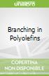 Branching in Polyolefins