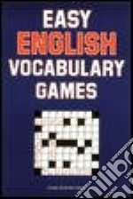 Easy English Vocabulary Games libro in lingua di Schinke-Llano Linda