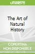 The Art of Natural History