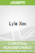 Lyle Xox