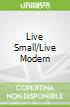 Live Small/Live Modern