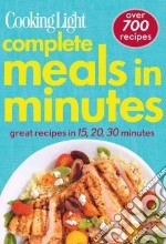 Cooking Light Complete Meals in Minutes libro in lingua di Mowbray Scott (EDT)