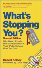 What's Stopping You? libro in lingua di Robert Kelsey