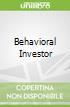 Behavioral Investor