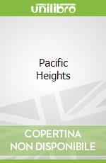 Pacific Heights libro in lingua di Paul Harper