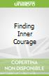 Finding Inner Courage