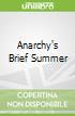 Anarchy's Brief Summer