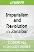 Imperialism and Revolution in Zanzibar