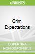 Grim Expectations