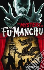 The Mystery of Dr. Fu-Manchu libro in lingua di Rohmer Sax